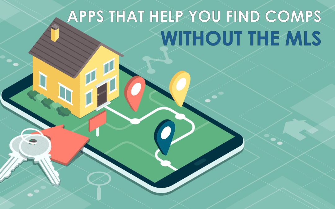Apps That Can Help You Find Comps Without The MLS Blog Pic